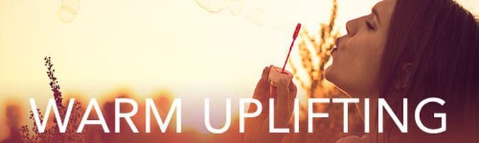 Warm Uplifting