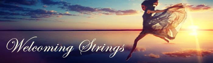 Welcoming Strings