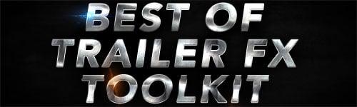 Best of Trailer Sound FX Sound Design Toolkit