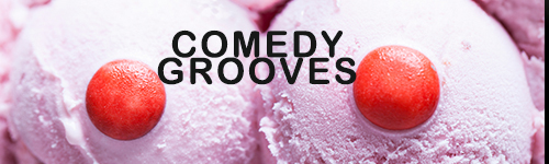 comedygrooves