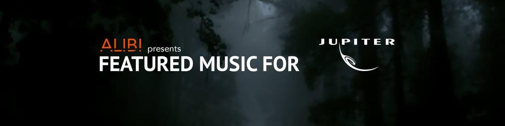ALIBI Music For Jupiter Entertainment