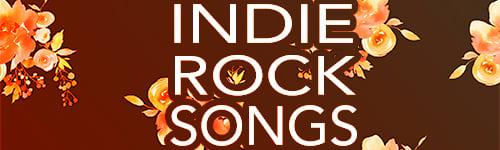 Indie Rock Songs