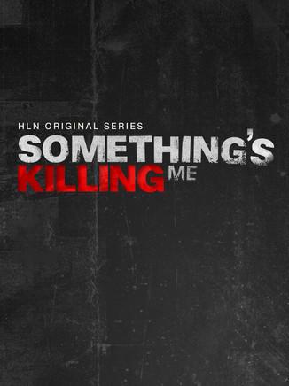 Something Kills